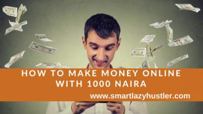 make money online with 1000 Naira