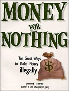 ways to make money illegally
