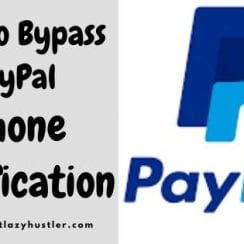 how to bypass PayPal phone verification easily