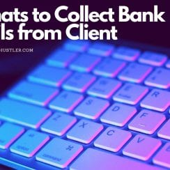 format to collect bank account from client