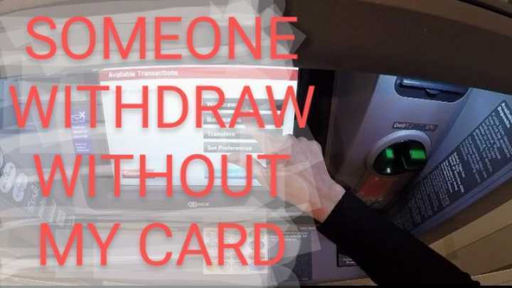 Can someone withdraw money from ATM without my card