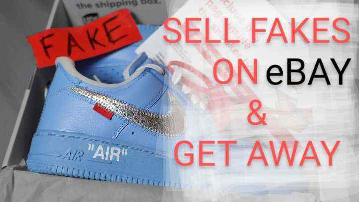 how to sell fakes on eBay and get away with it