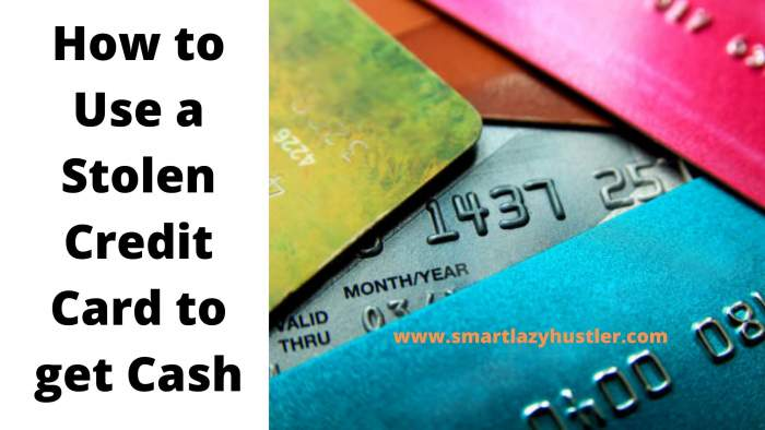 How to use a stolen credit card to get cash