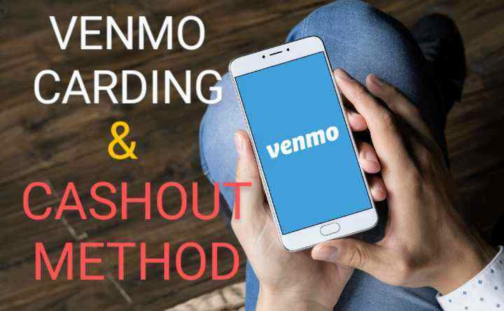Venmo carding and cashout method