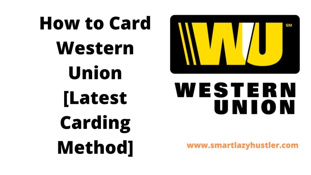 featured blog post image for Western Union Carding Method